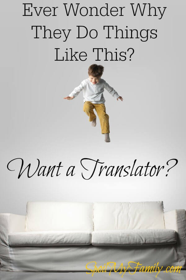 How many times have you thought: Why did you do that? What were you thinking? Wouldn't it be great to have your own personal translator to interpret child behavior? Here's your translator! www.themidlifemamas.com #interpretchildbehavior #sensoryprocessing101