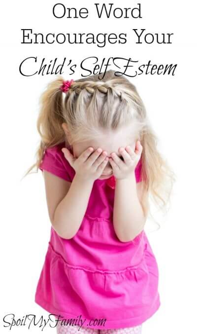 You can encourage self esteem in children with one word. Use it in the right way at the right time, and it can be magical! www.themidlifemamas.com
