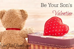 Valentine's With My Sons – Be Your Son's Valentine!