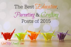 The Best Parenting, Crafting & Education Posts of 2015