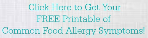Get Your FREE Food Allergy Symptoms Printable