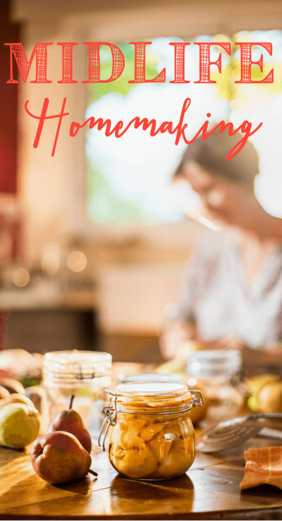 These are some great homemaking tips for midlife. Things are different now and midlife homemaking is much more forgiving! www.themidlifemamas.com