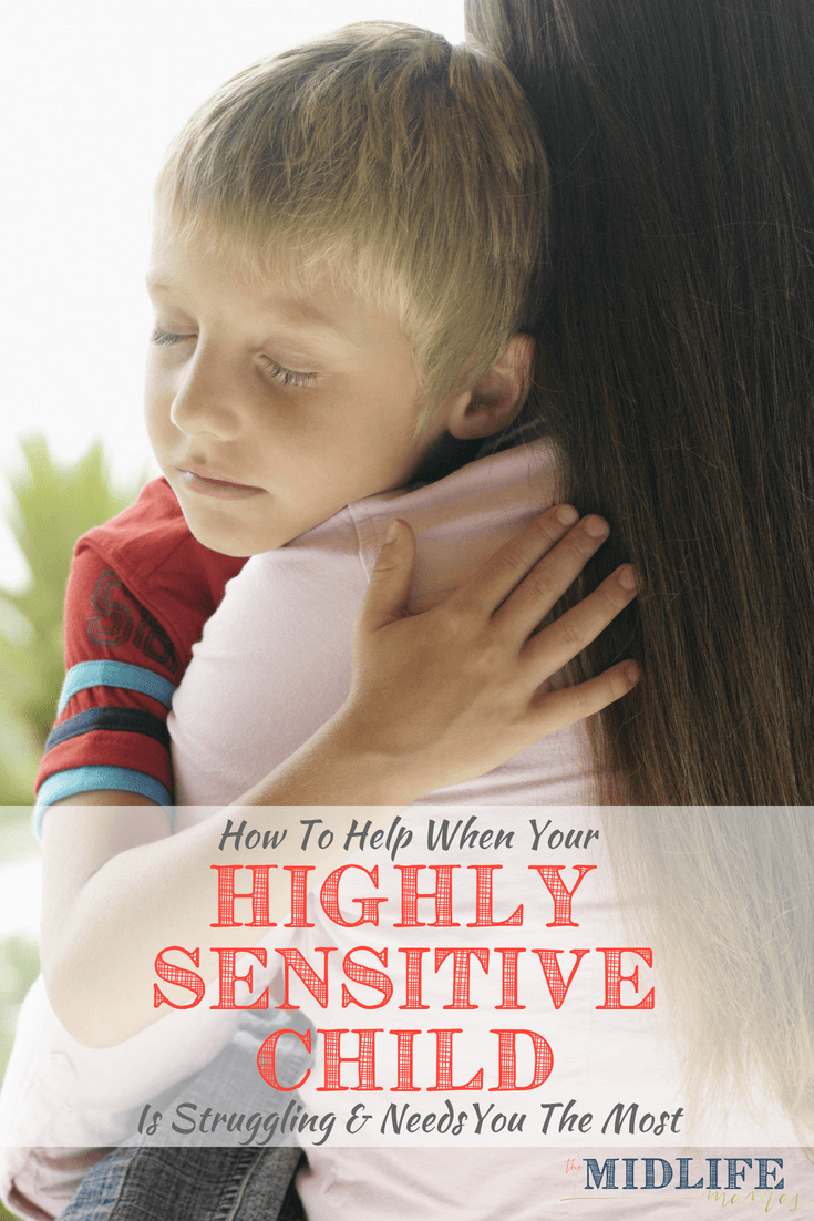 Parenting a highly sensitive child can be challenging. During school breaks or other changes in routines, activities, or schedules, some signs and traits of emotional or sensitive children may become more pronounced. As a mom, these tips were so helpful to me to learn when my child was struggling with difficult feelings or thoughts and how I could really help him get through a challenging situation. #emotionalsensitivity #highlysensitivechild #emotionsforkids www.themidlifemamas.com