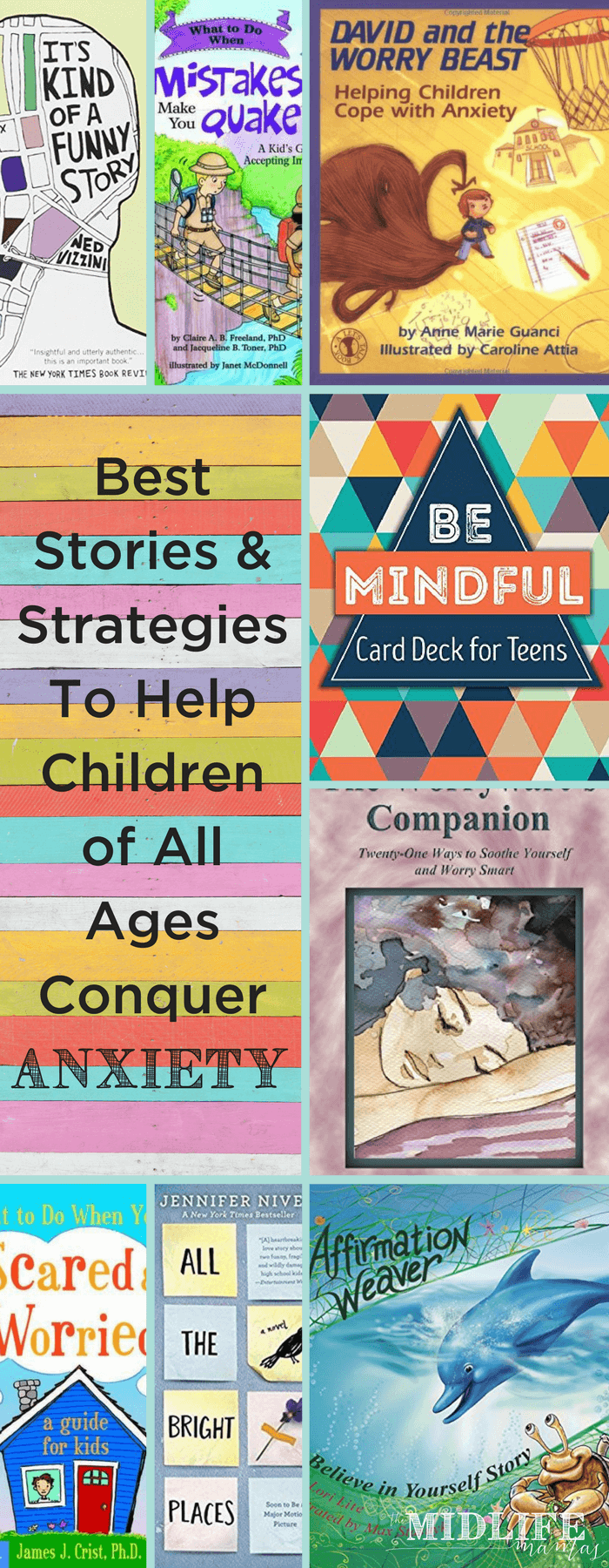 Today's tweens and teens are experiencing more anxiety than ever before. This is the most comprehensive list I've seen with tips and strategies for understanding and overcoming anxiety to help kids (and their adults) of all ages. www.themidlifemamas.com