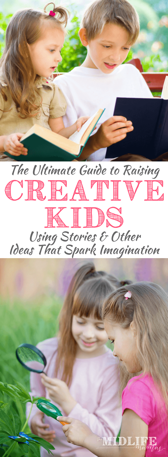 Nurturing creativity in kids with ideas, activities, and stories for kids that spark their imaginations is one of my most satisfying jobs as a mom. This is a great list of ideas to start with! #creativity #kids www.themidlifemamas.com